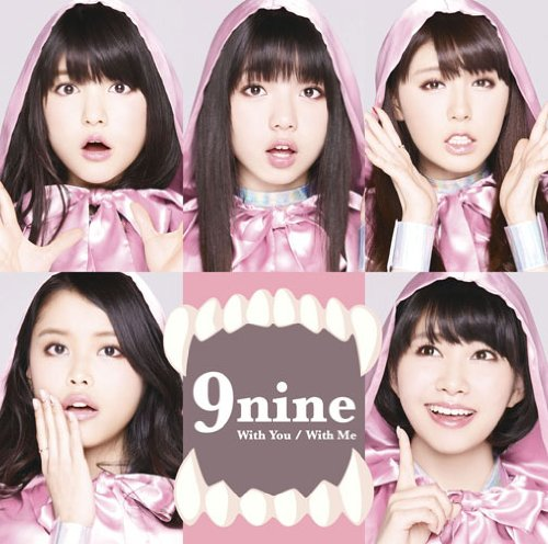 9nine - With You/With Me