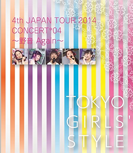 TOKYO GIRLS' STYLE - 4th JAPAN TOUR 2014 FINAL [Bluray]