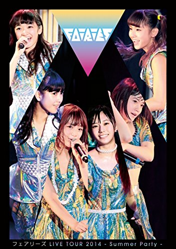 Fairies LIVE TOUR 2014 - Summer Party - [DVD]