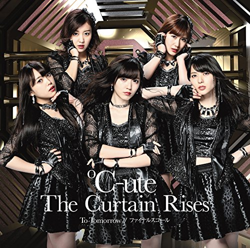 ℃-ute - To Tomorrow / Final Squall / The Curtain Rises